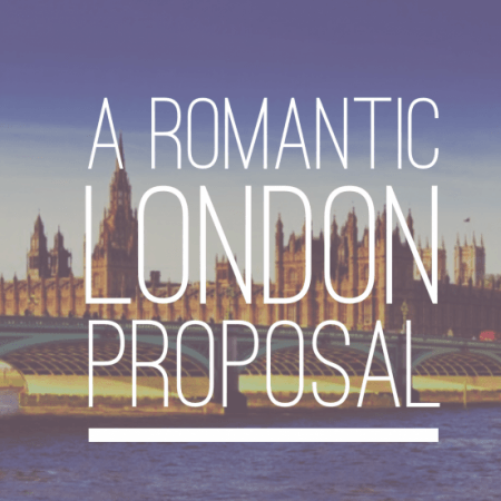 Romantic London Proposal